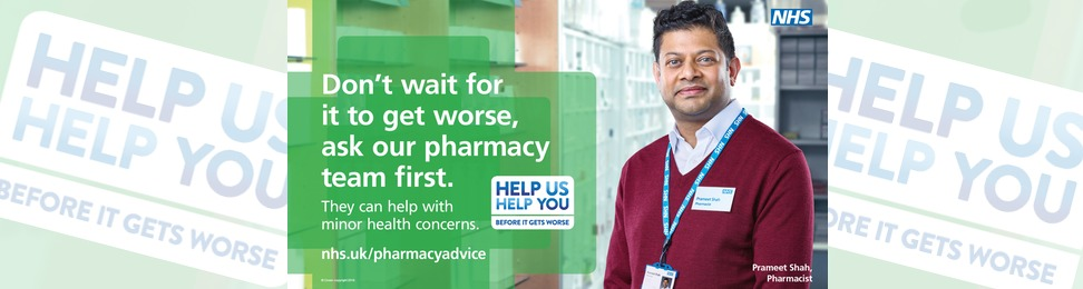 Don't wait for it to get worse, ask your pharmacy team first. They can help with minor health concerns. Read more at nhs.uk/pharmacyadvice
