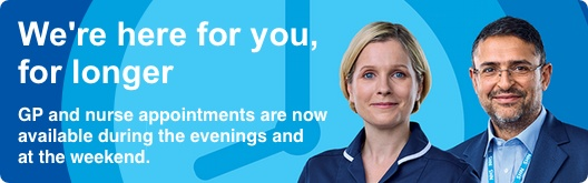 Improving access to general practice: Evening and Weekend Appointments Now Available